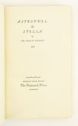 ASTROPHEL & STELLA. NONESUCH PRESS, SIR PHILIP SIDNEY