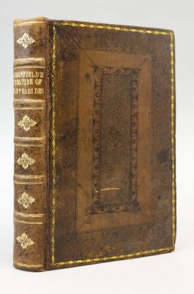 A TREATISE OF THE SAFE, INTERNAL USE OF CANTHARIDES IN THE PRACTICE OF PHYSICK. MEDICINE -...