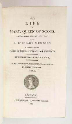 THE LIFE OF MARY, QUEEN OF SCOTS.
