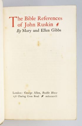 THE BIBLE REFERENCES OF JOHN RUSKIN.