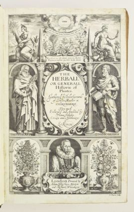 THE HERBALL OR GENERALL HISTORIE OF PLANTES . . . VERY MUCH ENLARGED AND AMENDED BY THOMAS JOHNSON . . . APOTHECARYE OF LONDON.