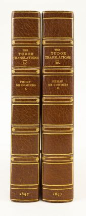 THE HISTORY OF COMINES. TUDOR TRANSLATIONS, PHILIPPE DE COMINES