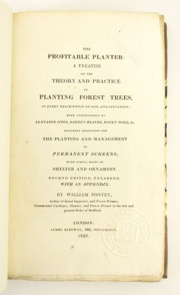 THE PROFITABLE PLANTER: A TREATISE ON THE THEORY AND PRACTICE OF PLANTING FOREST TREES.