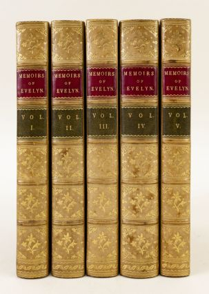 MEMOIRS OF JOHN EVELYN . . . COMPRISING HIS DIARY FROM 1641 TO 1705-6, AND A SELECTION OF HIS...