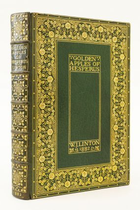 "GOLDEN APPLES OF HESPERUS. POEMS NOT IN THE COLLECTIONS. BINDINGS - ""B. C. D."", W. J. LINTON,..."