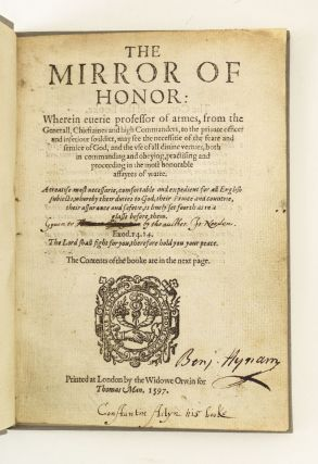 THE MIRROR OF HONOR. MILITARY BOOKS - 16TH CENTURY ENGLISH, JOHN NORDEN