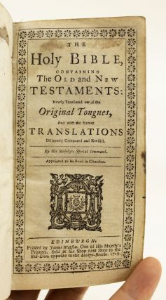 THE HOLY BIBLE, CONTAINING THE OLD AND NEW TESTAMENTS. [with] THE PSALMS OF DAVID IN METRE.