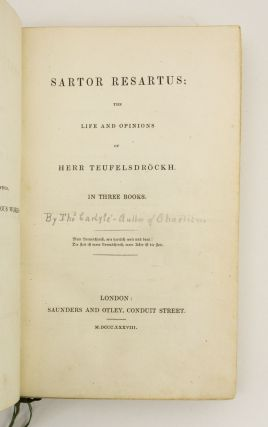 SARTOR RESARTUS: THE LIFE & OPHINIONS OF HERR TEUFELSDROECKH.