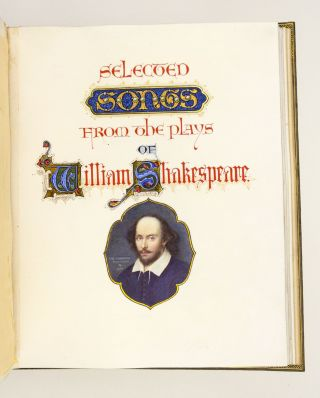 SELECTED SONGS FROM THE PLAYS OF WILLIAM SHAKESPEARE.